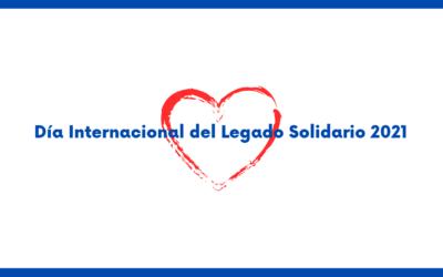 Día Internacional del Legado Solidario 2021